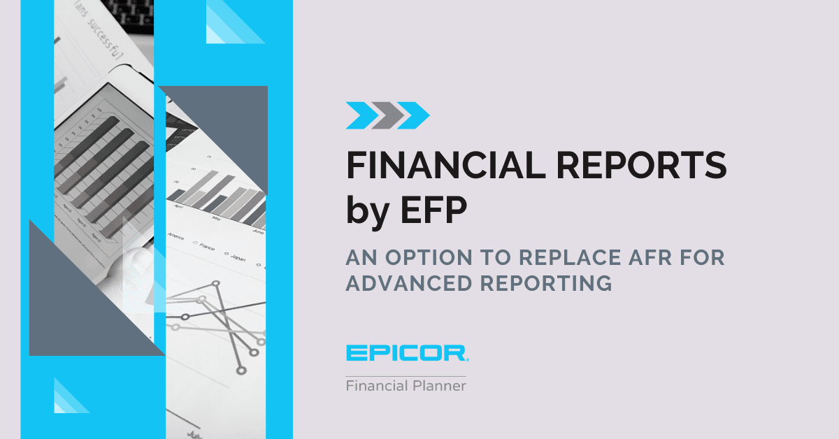 EFP Introduces its Newest Financial Reports Package as an Option to Replace AFR for Advanced Reporting Needs and Requirements