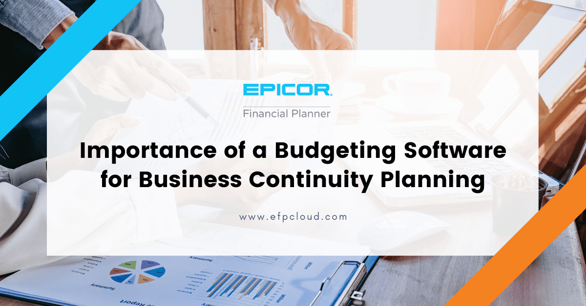 Importance of a Budgeting Software for Business Continuity Planning