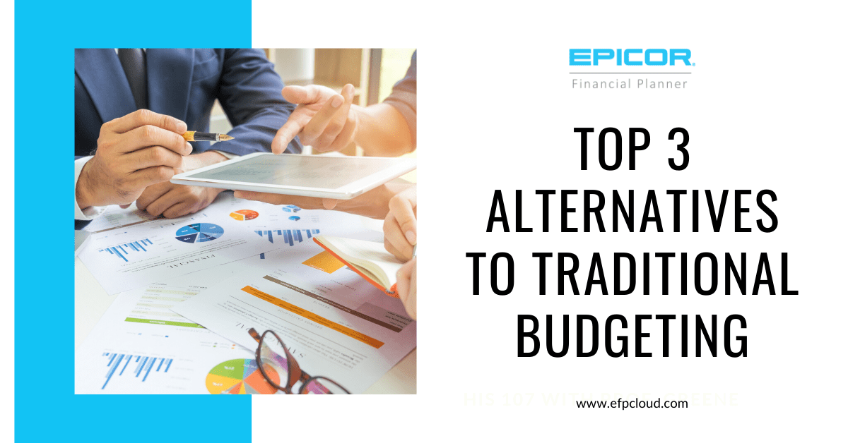Top 3 Alternatives to Traditional Budgeting