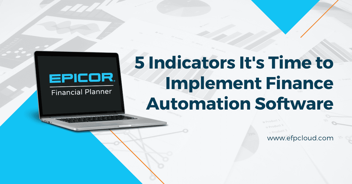 5 Indicators It's Time to Implement Finance Automation Software