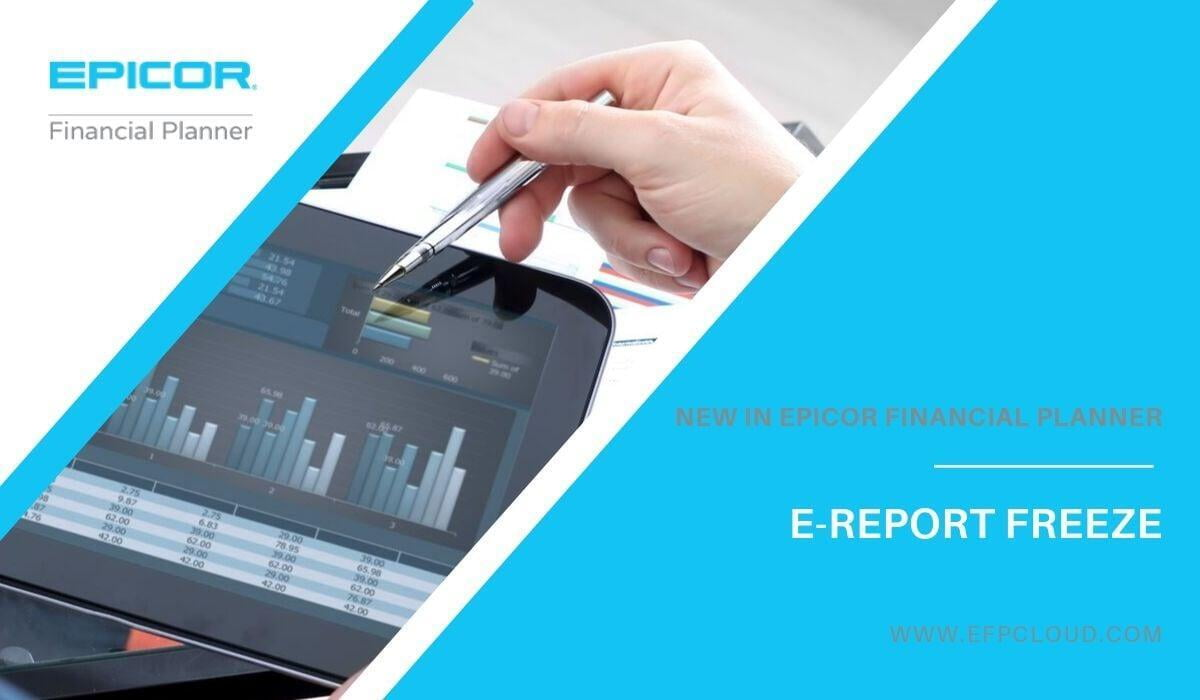 New in EFP - E-Report Freeze